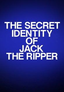 "FULL MOVIE! ""The Secret Identity of Jack the Ripper"" (1988)  ""The Secret Identity of Jack the Ripper"" (1988) In this special filmed event hosted by Peter Ustinov, a team of world-renowned forensic scientists and criminologists come together to use state-of-the-art criminal investigation techniques to finally uncover The Secret Identity of Jack the Ripper! 