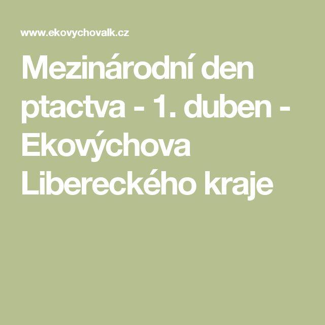 Mezinárodní den ptactva - 1. duben - Ekovýchova Libereckého kraje