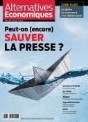 Alternatives Economiques - Mars 2015 : Peut-on (encore) sauver la presse ?
