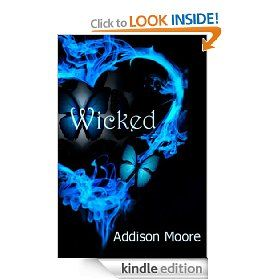 Wicked (Celestra Series Book 4) [Kindle Edition], (paranormal romance, addison moore, young adult, angels, teen, burn, kindle romance, kindle, 5 star books, celestra)