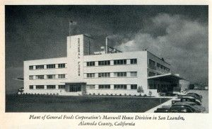 Plant of General Foods Corporation's Maxwell House Division In San Leandro, California