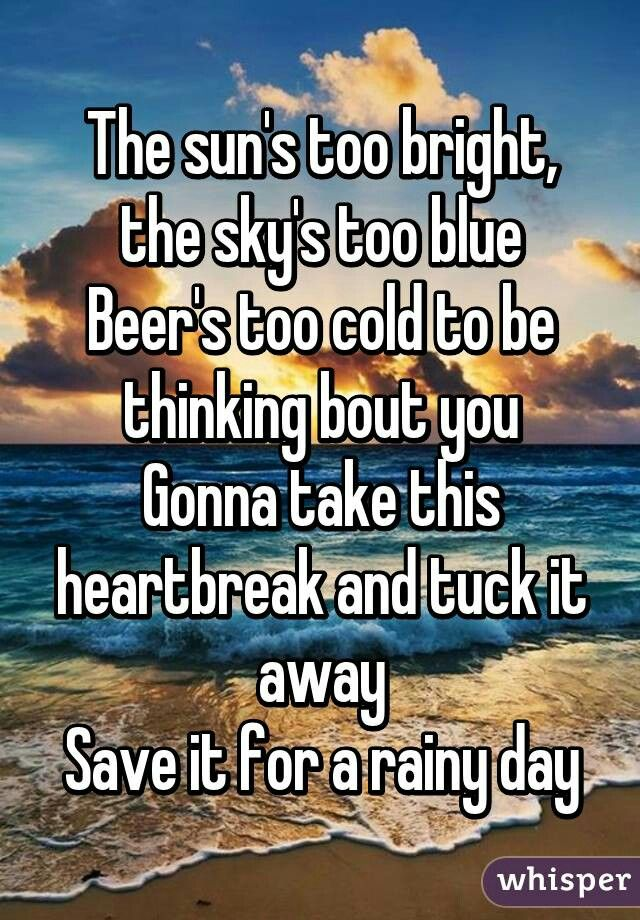 Lyric memories of a broken heart lyrics : 295 best Country Lyrics images on Pinterest | Country lyrics ...