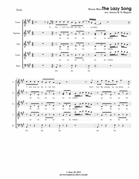 The Lazy Song by Bruno Mars arranged in 4 Voice a Capella - SATB mixed choir.  Arranged by Jairus Baguio. Score. 6 pages