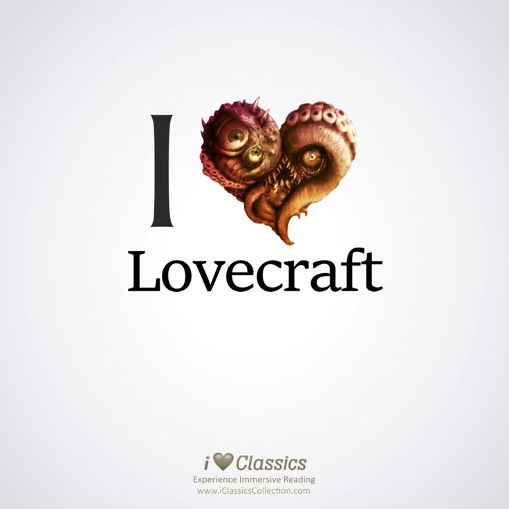 i ❤ Lovecraft