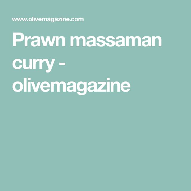 Prawn massaman curry - olivemagazine