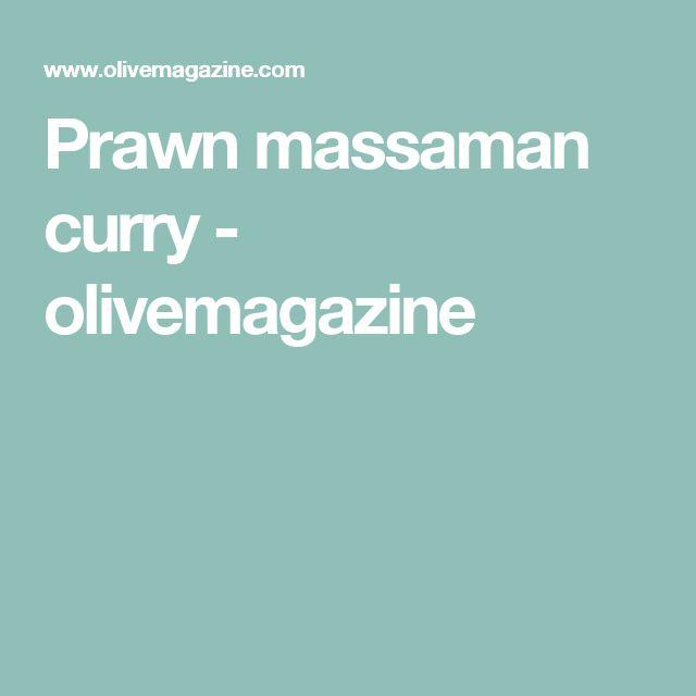 Prawn massaman curry - olivemagazine