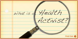 What is a health activist?