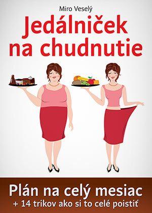 Jedálniček na chudnutie ❤ Chudnutie ako