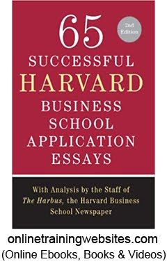 the best harvard business school ideas business  65 successful harvard business school application essays second edition analysis by the staff