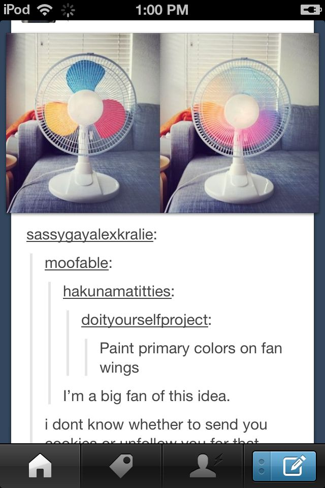 Spice up that old fan by painting the blades red, yellow, and blue, the three primary colors. When the fan is on, it makes a rainbow!