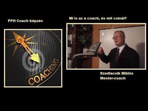 Mi az a coach,és mit csinál? PPH/Szedlacsik miklós