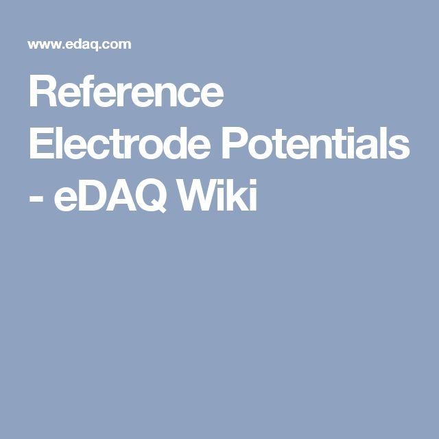 Reference Electrode Potentials - eDAQ Wiki