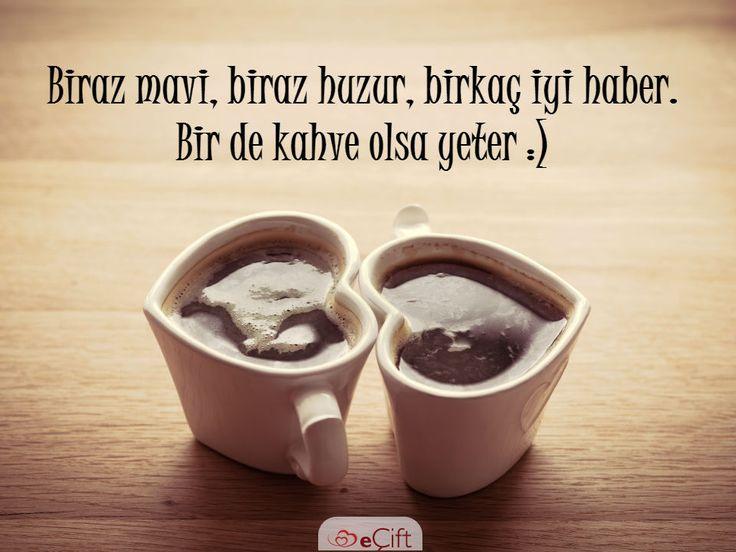 Biraz mavi, biraz huzur, birkaç iyi haber. Bir de kahve olsa yeter :) #kahve #aşk #huzur #iyihaberler #iyigünler #sevgi