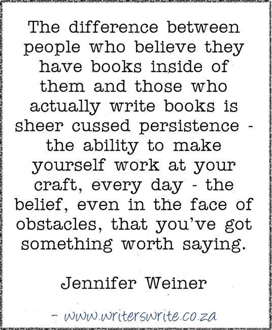 Quotable – Jennifer Weiner – Writers Write