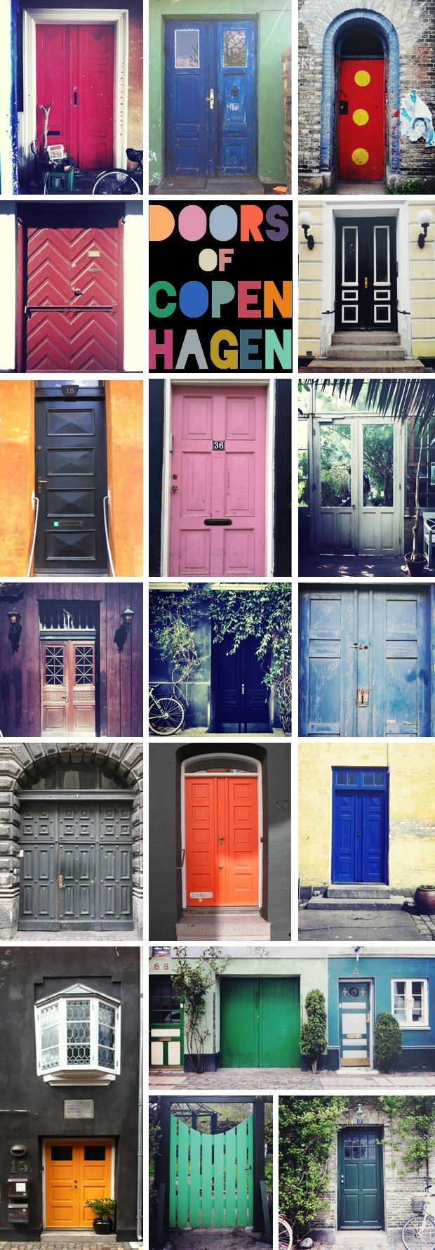 I love this idea for my upcoming trip! I'm already in love with the doors I've seen in pictures of Amsterdam and Paris... Can't wait to take pictures when I'm there. (Colorful Doors of Copenhagen)