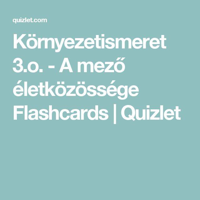 Környezetismeret 3.o. - A mező életközössége Flashcards | Quizlet