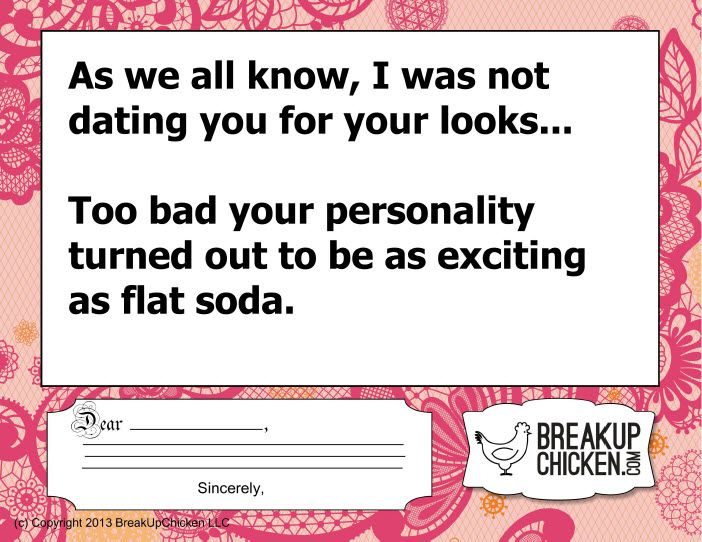 BreakUpChicken Breakup Funnies:  No Looks + Flat Personality = Break Up.