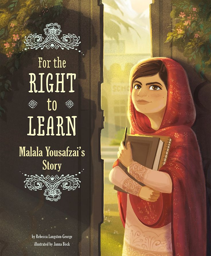 On Shelves Now: FOR THE RIGHT TO LEARN: Malala Yousafzai's Story by Rebecca Langston-George, illustrated by Janna Bock | Kids Read in Colour