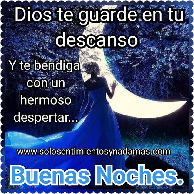 Dios Te Guarde En Tu Descanso Oracion De Buenas Noches Buenas