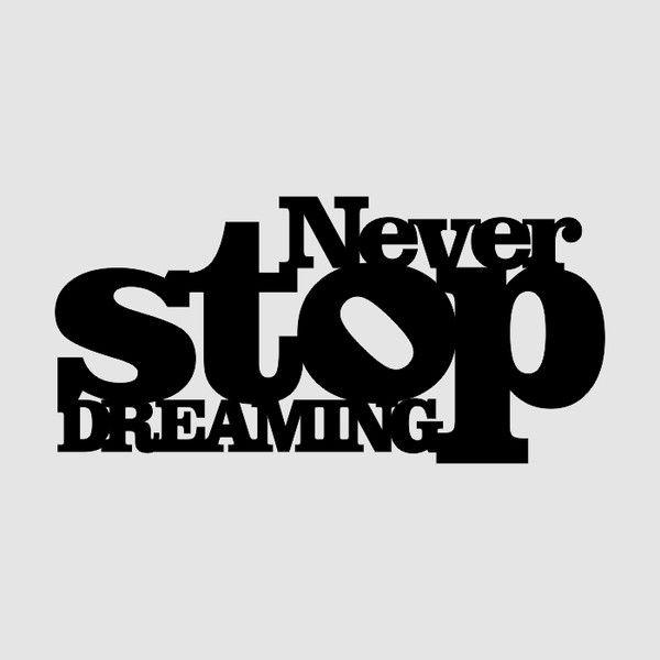 Napis 3D NEVER STOP DREAMING w DAFFNE na DaWanda.com