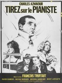 François Truffaut Film n°2 - 1960 - Tirez sur le pianiste (Shoot the Piano Player) avec Charles Aznavour