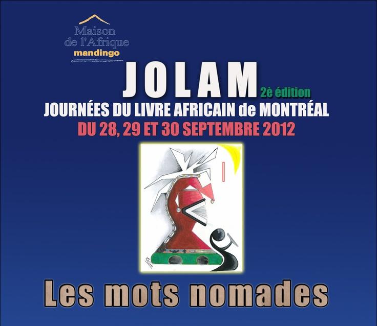 Journées du livre africain à Montréal (JOLAM) 2012. 28-29-30 Sept. @Excurbain @lemontrealin