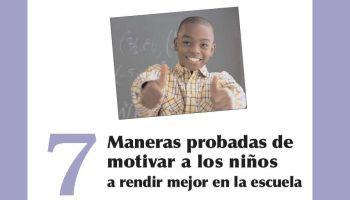 7 Formas Probadas para Motivar a los Niños en la Escuela | eBook