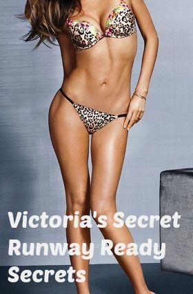 Victoria's Secret Runway Ready Secrets http://www.bufnewcastle.com.au/blog/post/2013/11/20/Victorias-Secret-Runway-ready-Secrets.aspx
