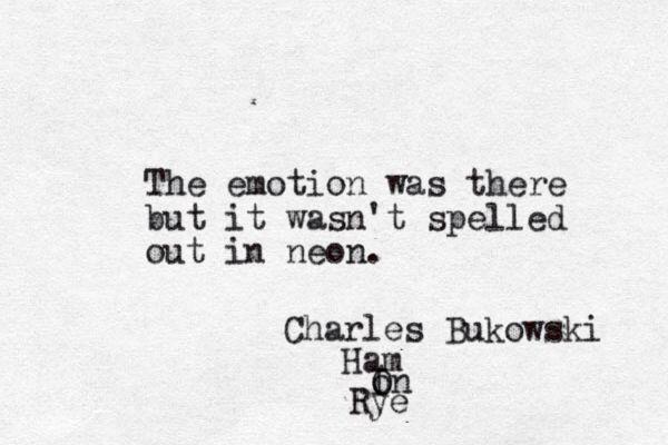 Charles Bukowski Quotes 345 Best Charles Bukowski Images On Pinterest  Poem Poetry And