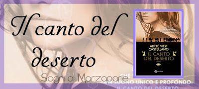 """Sogni  di Marzapane: Recensione """"Il canto del deserto"""" e un thé in comp..."""