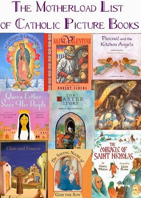 BiblioZealous: The Motherload List of Excellent Catholic Picture Books