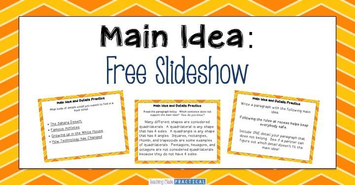 Main Idea and details - free slideshow to use in your 3rd grade or 4th grade classroom.  Has students practice a variety of main idea skills, including finding a detail that doesn't support the main idea!