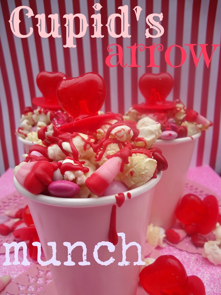 chica chocolatina: Cupid's Arrow Popcorn & Candy Munch Cups