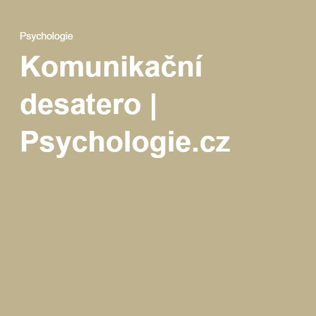 Komunikační desatero   Psychologie.cz