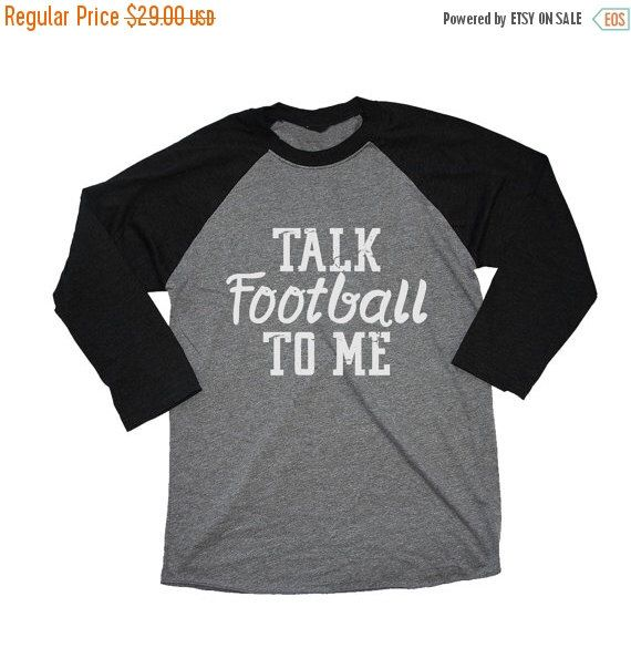 40 OFF SALE talk football to me, womens football shirt, women's gameday shirts, football tshirts, gameday outfits, football season, sunday s by LineLiam on Etsy https://www.etsy.com/listing/472144569/40-off-sale-talk-football-to-me-womens