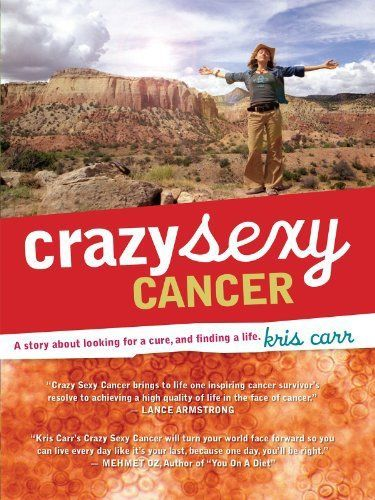 """CRAZY SEXY CANCER - Beautiful film about """"looking for a cure and finding a life"""". Follows American Kris Carr's cancer journey. An inspiring and uplifting film for anyone going through disease. We showed this one in June 2014."""