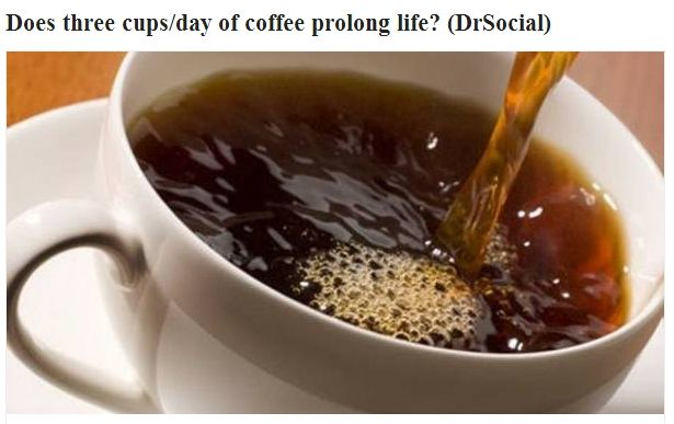 http://drsocial.org/forums/topic/107/coffee-consumption-does-3-cups/view/post_id/130   More good news for caffeinated coffee drinkers; it may lower risk of A.Fib.  Meta-analysis adult coffee drinkers 3 cups/d: RR CVD 0.89. Filtered preferable to boiled #Caution blood pressure.  Does three cups/day of coffee prolong life? (DrSocial)  In summary, more good news for coffee drinkers; and about three cups/day appears optimal. #coffee #health #longevity #life