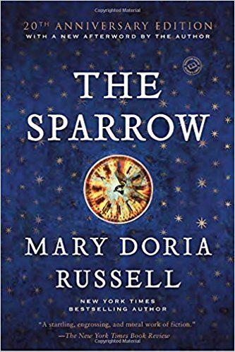 The Sparrow: A Novel (Ballantine Reader's Circle): Mary Doria Russell: 9780449912553: Amazon.com: Books