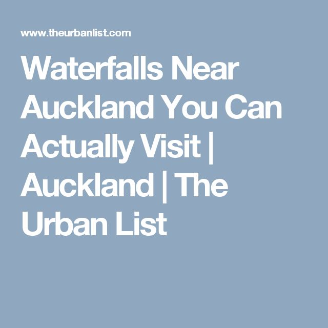 Waterfalls Near Auckland You Can Actually Visit   Auckland   The Urban List