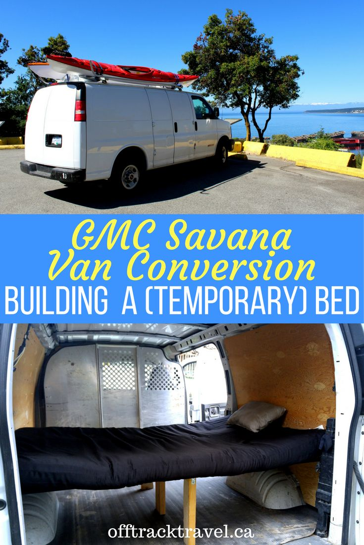GMC Savana Van Conversion: building a (temporary) bed - offtracktravel.ca