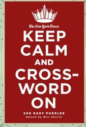 The New York Times Keep Calm And Crossword On 200 Easy Puzzles