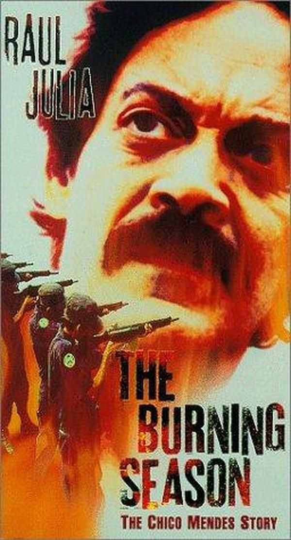 The Burning Season: The Chico Mendes Story (TV Movie 1994)