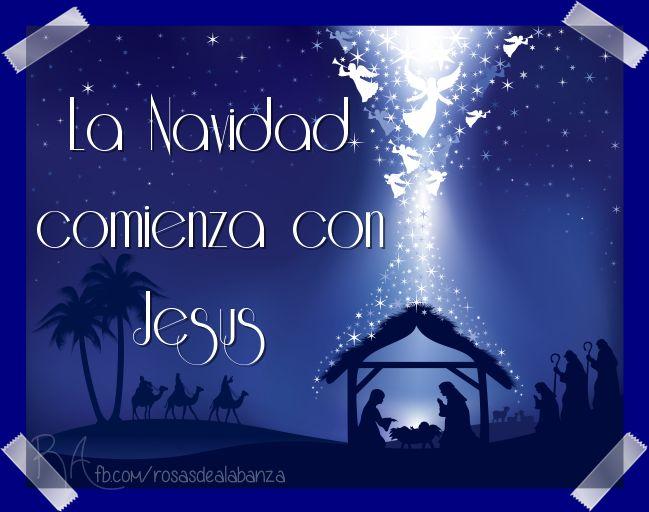 La Navidad comienza con Jesus... #frasesnavidad
