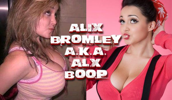 "cool Alix Bromley with ""hot boobs\"" returns as Alx Boop!"