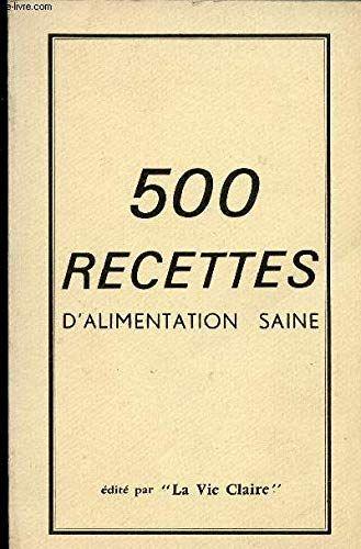 Telecharger 500 Recettes D Alimentation Saine Pdf Livre En Ligne Par Broche Bibebook En 2020 Listes De Lecture Livres En Ligne Livres A Lire