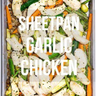 One sheet pan garlic chicken, baked to perfection with tons of veggies for a delicious, satisfying meal
