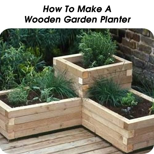How To Make A Wooden Garden Planter - http://www.hometipsworld.com/how-to-make-a-wooden-garden-planter.html