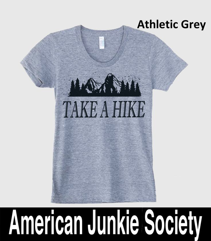 Womens TAKE A HIKE Mountain T Shirt)Hiking T-shirt Camping Tshirt Womens Graphic Tees,Gift Women For Her, Girlfriend Gift,Workout Top by AmericanJunkieSoc on Etsy