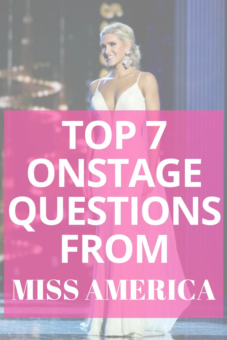 Onstage question is one of the most nerve-wracking parts of competition – both for contestants and for viewers. This year's Miss America questions definitely lived up to that expectation, featuring several politically-focused questions that were sure to leave viewers on the edge of their seats. Let's take a look at how the Top 7 contestants handled their questions.