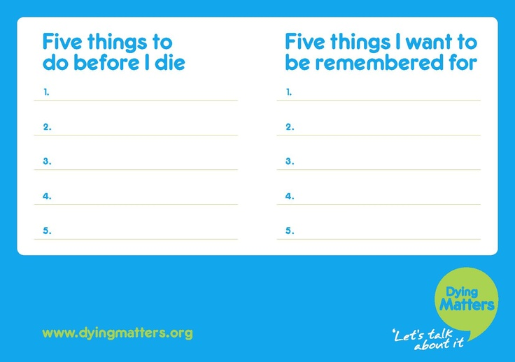 Dying Matters postcards | 5 things to do before I die and 5 things I want to be remembered for